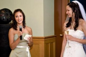 Make the greatest maid of honor speech