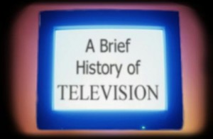 About the history of television